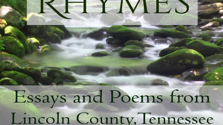 Lines and Rhymes - Essays and Poems from Lincoln County Tennessee